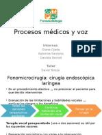 Procesos Médicos y Voz Parte 1