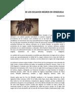 Los Esclavos Negros en Venezuela