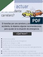 Como Actuar en Un Accidente Carretero