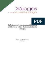 Reflexiones Del Concepto de Patología y Su Utilidad en La Clínica Desde Una Distinción Dialogica