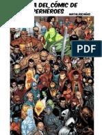 Matalascañas - Historia Del Comic de Superheroes