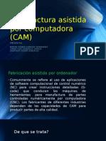 Manufactura Asistida Por Computadora (CAM)