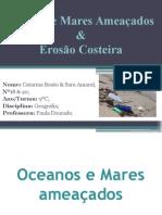 Oceanos e Mares Ameaçados.pptx