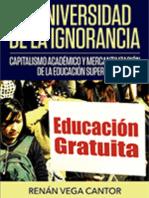 La universidad de la ignorancia. Capitalismo académico y mercantilización de la educación superior
