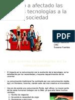 Como a Afectado Las Nuevas Tecnologías a La.pptx VICTOR NAVEIRA Y IVAN IMAZ