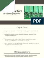 Ultracapacitors (Supercapacitors)