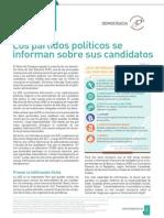 Los partidos políticos se informan sobre sus candidatos