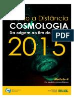 Cosmologia 4 - Da origem ao fim do universo