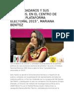 """28.04.2015 """"LOS CIUDADANOS Y SUS DERECHOS, EN EL CENTRO DE NUESTRA PLATAFORMA ELECTORAL 2015"""", MARIANA BENÍTEZ"""
