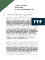 Semiótica, arte, diseño y universidad. Entrevista a Fernando Fraenza Universidad Finis Terrae, 2009, Santiago de Chile
