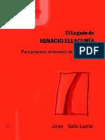CJ 86, El Legado de Ignacio Ellacuría, Para Preparar el Decenio de su Martirio - José Sols Lucia
