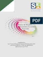 Normas del Régimen Autonómico Económico Financiero. Compilado de la Ley N° 614, del Presupuesto General del Estado, gestión 2015 y del Decreto Supremo N° 2242, que reglamenta la aplicación de la Ley N° 614