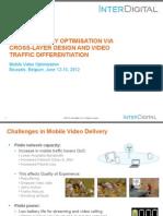 InterDigital at Mobile Video Optimization 2012