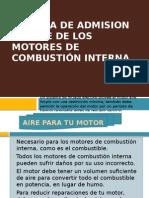 Sistema de Admision de Aire de Los Motores