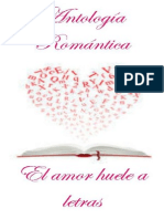Antología Romántica. El Amor Huele a Letrasdocx