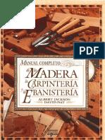 Albert Jackson&David Day-Manual Completo de La Madera La Carpinteria Y La Ebanisteria