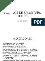 Politicas de Salud Para Todos 2000 Finalizado Agosto 2010 Clase Mobilio Definitivo