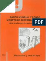 CJ 112, Banco Mundial y Fondo Monetario Internacional - Marta Arias & José María Vera
