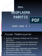 MODUL Neoplasma Parotis