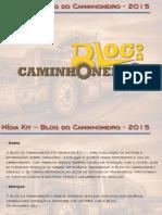 Midia Kit 2015 - Blog Do Caminhoneiro