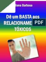eBook - Dê Um Basta Aos Relacionamentos Tóxicos - Por Eliana Barbosa