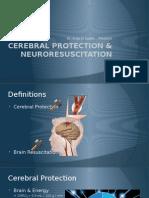 Cerebral Protection & Neuroresuscitation