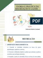 Aula 3ª RECREAÇÃO - Parâmetro Procedimental Da Recreação