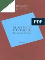 Imagenes Primigenias de La Religion Griega I - El Medico Divino - Karl Kerenyi