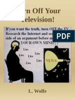 Turn Off Your Television! - L. Wolfe
