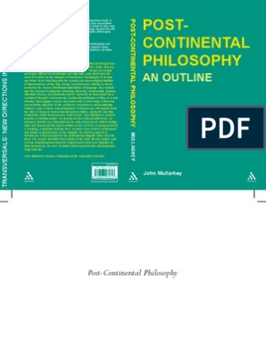 Post-Continental Philosophy: An Outline (Transversals: New Directions in Philosophy)