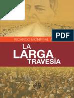La larga travesía - Ricardo Monreal