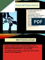 Estretegia metodologica