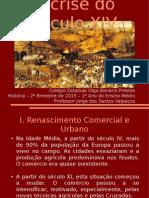 01 - A Crise Do Século XIV