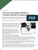Caso Que Pode Implicar PSDB Em Corrupção Aguarda Investigação Há Dez Anos — Rede Brasil Atual