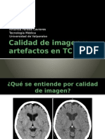 Calidad de Imagen y Artefactos en TC