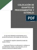 Colocación de Guantes de Procedimientos y Estériles