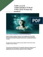 MENSAJES DE LA LUZ DESPERTANDO ESTRUCTURAS INTERNAS DEL EGO Written By.doc