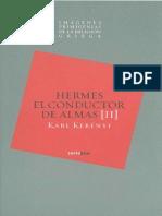 Imagenes Primigenias de La Religion Griega II - Hermes, El Conductor de Almas - Karl Kerenyi