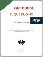 El Que Dijo Si y El Que Dijo No Brecht