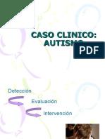 Caso Clinico de Autismo