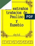 Los Extraños Trabajos de Paulino y Eusebio