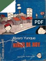 Álvaro Yunque - Ninos de Hoy