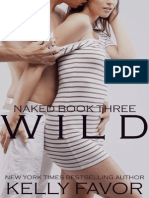 Kelly Favor - Book 3 - Wild (Naked)