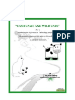 Cash Caws and Wild Cats