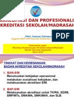 Mekanisme Akreditasi Dan Profesionalisme Asesor