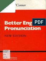 Better English Pronunciation (Cambridge English Language Learning) - J. D. O'Connor.pdf