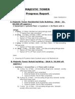 Majestic Progress Report - August