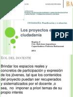Los Proyectos en Construcción de Ciudadanía