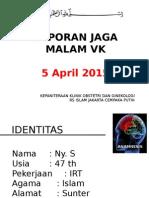 Laporan Jaga Malam VK 5 April 2015
