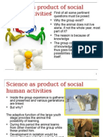 Science as Product of Social Human Activities